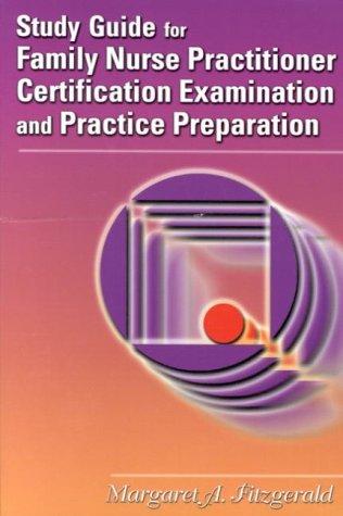 Family Nurse Practitioner Exam - Study Guide Zone