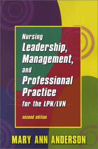 9780803607941: Nursing Leadership, Management, and Professional Practice for the Lpn/Lvn