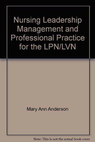 9780803607958: Nursing Leadership, Management, and Professional Practice for the LPN/LVN