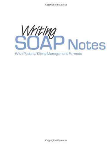 9780803608368: Writing Soap Notes: with Patient/Client Management Formats