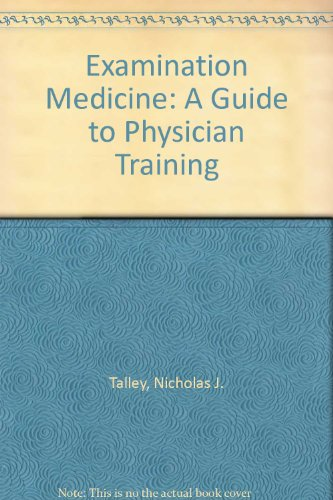 9780803609280: Examination Medicine: A Guide to Physician Training
