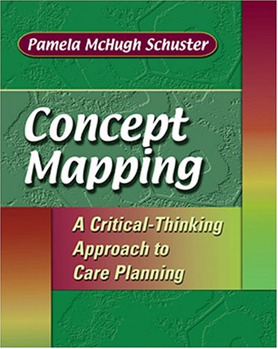 9780803609792: Concept Mapping: A Critical-Thinking Approach to Care Planning