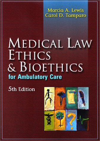 9780803609952: Medical Law, Ethics, and Bioethics for Ambulatory Care