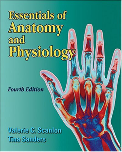 9780803610071: Essentials of Anatomy and Physiology Fourth Edition