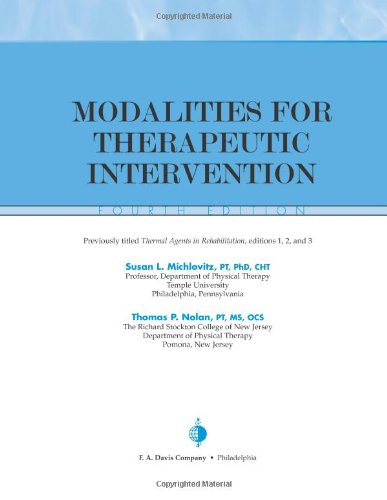 9780803611382: Modalities for Therapeutic Intervention (Contemporary Perspectives in Rehabilitation)