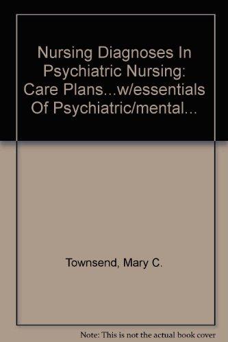 9780803611689: Nursing Diagnoses In Psychiatric Nursing: Care Plans...w/essentials Of Psychiatric/mental...
