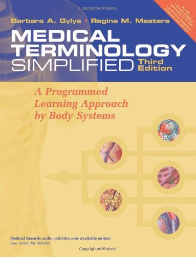 9780803612549: Medical Terminology Simplified: A Programmed Learning Approach by Body Systems (text with audio CD)