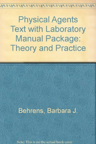 9780803612976: Physical Agents Text with Laboratory Manual Package: Theory and Practice