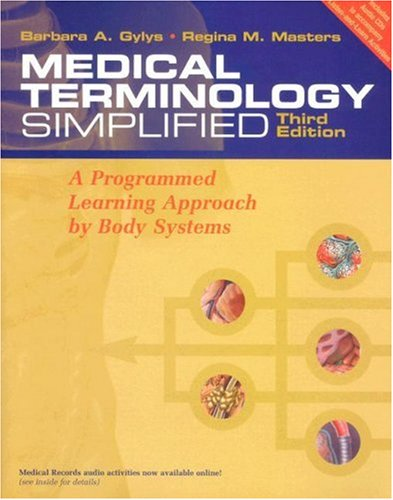 9780803613409: Medical Terminology Simplified: A Programmed Learning Approach by Body Systems (includes audio CD, and Interactive Medical Terminology, version 2.0.)