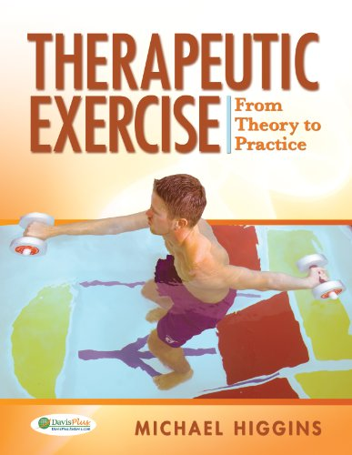 9780803613645: Therapeutic Exercise: From Theory to Practice