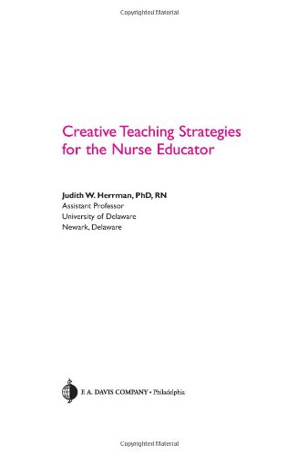 9780803614321: Creative Teaching Strategies for the Nurse Educator