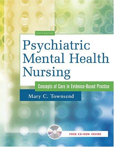 9780803614512: Psychiatric Mental Health Nursing: Concepts of Care in Evidence-based Practice