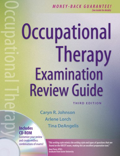 Occupational Therapy Examination Review Guide, Third Edition: Caryn R. Johnson