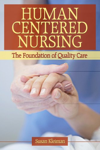 9780803614857: Human Centered Nursing: The Foundation of Quality Care