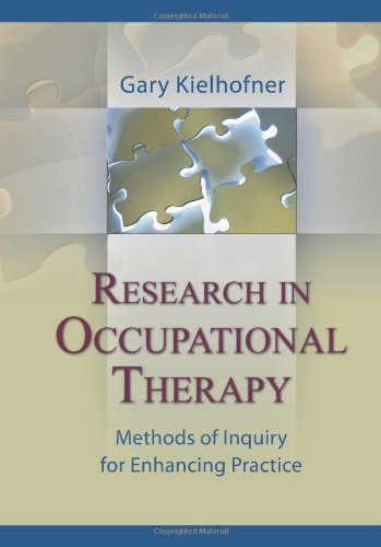 9780803615250: Research in Occupational Therapy: Methods of Inquiry for Enhancing Practice