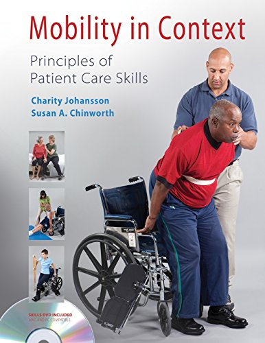 Mobility in Context: Principles of Patient Care: Johansson PT PhD