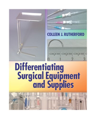 9780803615724: Differentiating Surgical Equipment and Supplies