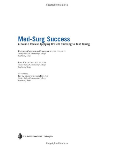 Med-Surg Success: Course Review Applying Critical Thinking to Test Taking
