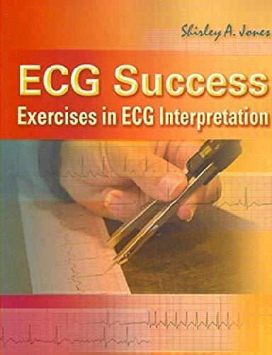 9780803615779: ECG Success! Exercises in ECG Interpretation