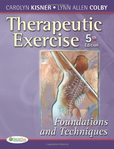 9780803615847: Therapeutic Exercise: Foundations and Techniques (Therapeutic Exercise: Foundations & Techniques) (5th edition)