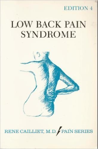 Low Back Pain Syndrome (Fourth Edition): Rene Cailliet M.D.
