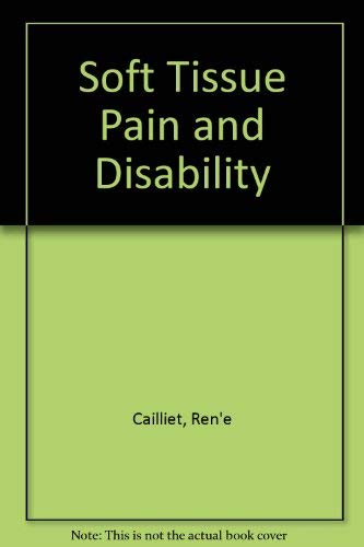 9780803616301: Soft Tissue Pain and Disability