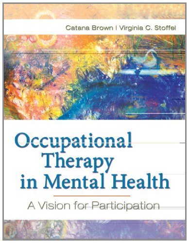9780803617049: Occupational Therapy in Mental Health: A Vision for Participation