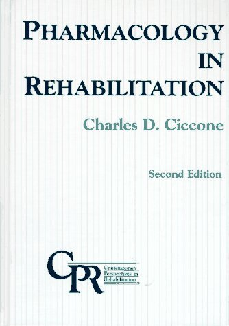 9780803617261: Pharmacology in Rehabilitation (Contemporary Perspectives in Rehabilitation)