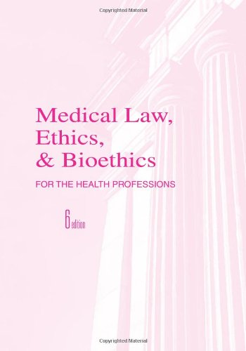 9780803617308: Medical Law, Ethics and Bioethics for Health Professions