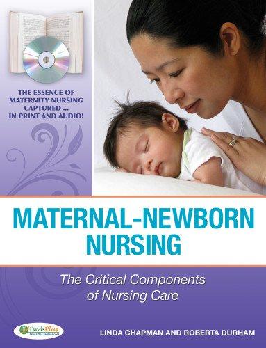 9780803617544: Maternal-Newborn Nursing: The Critical Components of Nursing Care