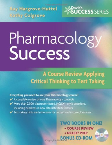 9780803618213: Pharmacology Success: A Course Review Applying Critical Thinking to Test Taking (Davis's Success)