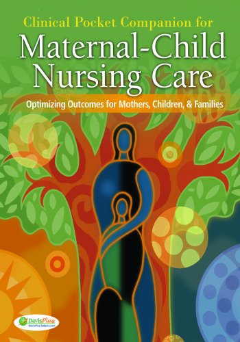 9780803618558: Clinical Pocket Companion for Maternal-Child Nursing Care: Optimizing Outcomes for Mothers, Children, and Families