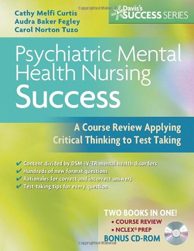 9780803618794: Psychiatric Mental Health Nursing Success: A Course Review Applying Critical Thinking to Test Taking (Davis's Success)