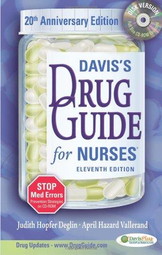 Davis's Drug Guide for Nurses, with CD-ROM (Davis's Drug Guide for Nurses (W/CD)): ...