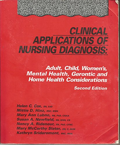 9780803619999: Clinical Applications of Nursing Diagnosis: Adult, Child, Women'S, Psychiatric, Gerontic and Home Health Considerations