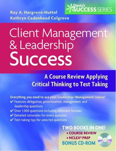 Client Management & Leadership Success (w/CD): Hargrove-Huttel
