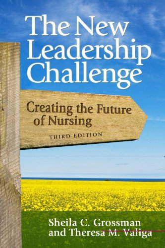 9780803620452: The New leadership Challenge: Creating the Future of Nursing