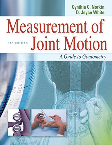 Measurement of Joint Motion: A Guide to: Norkin, Cynthia C./