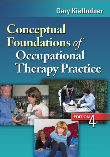 9780803620704: Conceptual Foundations of Occupational Therapy Practice