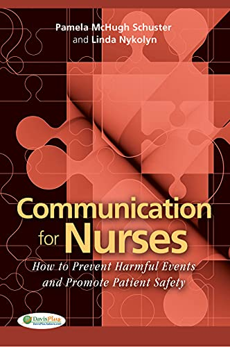 9780803620803: Communication for Nurses: How to Prevent Harmful Events and Promote Patient Safety