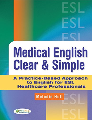 9780803621657: Medical English Clear & Simple: A Practice-Based Approach to English for ESL Healthcare Professionals