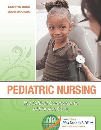 9780803621794: Pediatric Nursing: The Critical Components of Nursing Care
