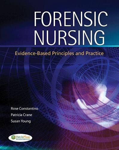 9780803621855: Forensic Nursing: Evidence-Based Principles and Practice