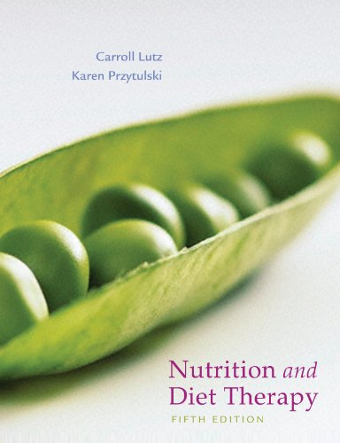 Nutrition and Diet Therapy: Carroll Lutz; Karen