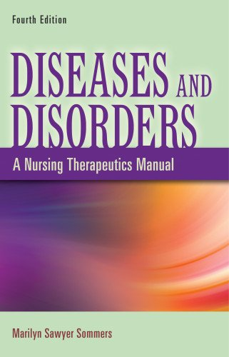 9780803622050: Diseases and Disorders: A Nursing Therapeutics Manual