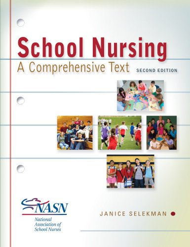 9780803622098: School Nursing: a Comprehensive Text