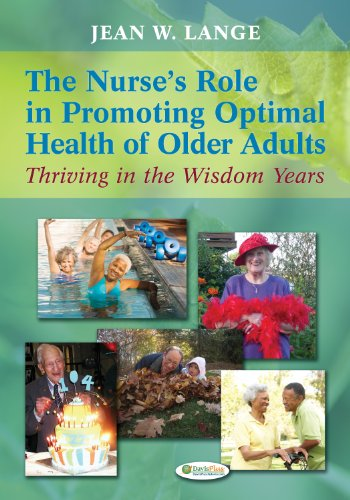 9780803622456: The Nurse's Role in Promoting Optimal Health of Older Adults: Thriving in the Wisdom Years