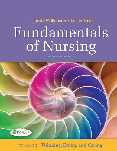 9780803622654: Fundamentals of Nursing - Vol 2: Thinking, Doing, and Caring