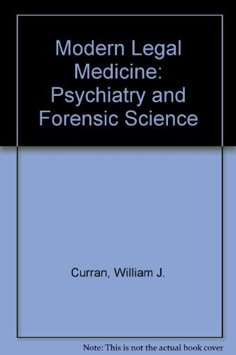 9780803622920: Modern Legal Medicine: Psychiatry and Forensic Science