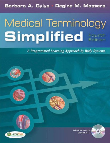9780803623026: Medical Terminology Simplified: a Programmed Learning Approach by Body Systems, 4th Edition